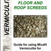 VERMICULITE FLOOR AND ROOF SCREEDS
